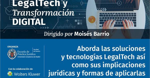 "2.ª Edición del ""Diploma de Alta Especialización en Legal Tech y Transformación Digital (DAELT)"""