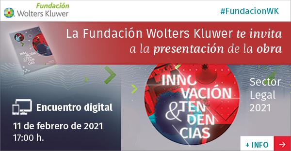 Presentación del Informe «Innovación y Tendencias. Sector Legal 2021»