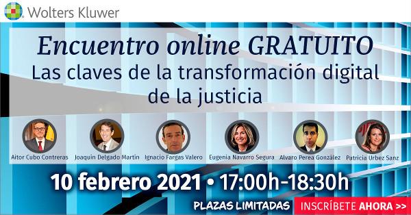 Las claves de la Transformación digital de la justicia