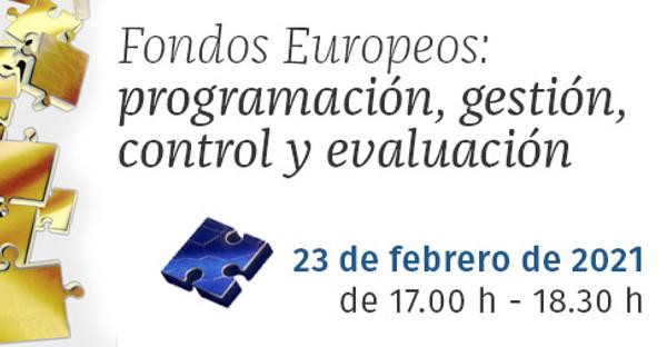 Webinar gratuito Fondos europeos: programación, gestión, control y evaluación