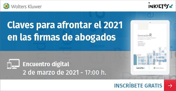 Encuentro digital GRATUITO «Claves para afrontar el 2021 en las firmas de abogados»