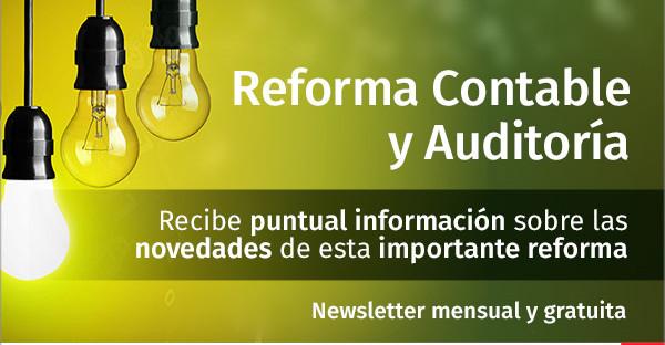 Newsletter especial gratuita sobre la Reforma Contable