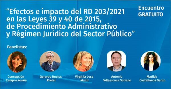 Webinar - Efectos e impacto del RD 203/2021 en las Leyes 39 y 40 de 2015, de Procedimiento Administrativo y Régimen Jurídico del Sector Público