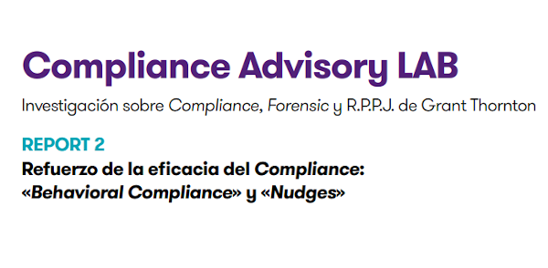 Refuerzo de la eficacia del Compliance: «Behavioral Compliance» y «Nudges»