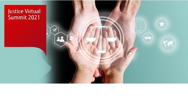 FUJITSU JUSTICE VIRTUAL SUMMIT 2021: El futuro de la Justicia Digital, hoy