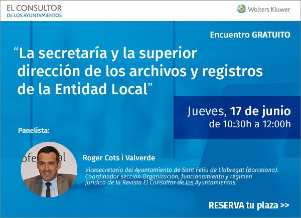 Webinar - La Secretaría y la superior dirección de los archivos y registros de la Entidad Local