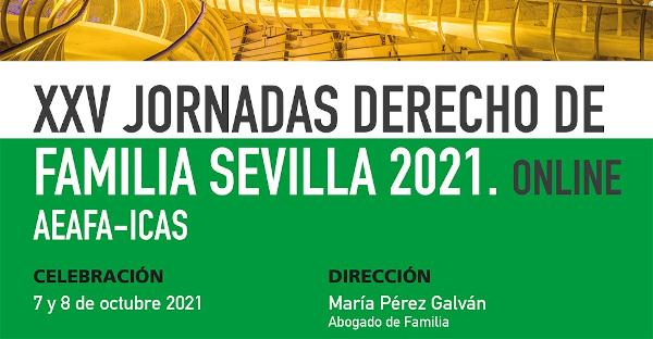 XXV Jornadas de Derecho de Familia Sevilla 2021