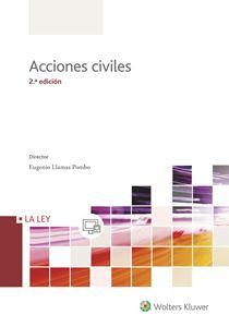 Examen práctico de las peculiaridades y problemática de las principales acciones de nuestro ordenamiento jurídico civil.