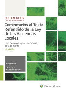Comentarios al Texto Refundido de la Ley de las Haciendas Locales - 3ª Ed.